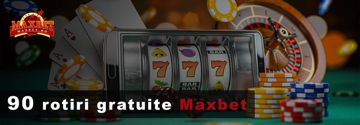 90 rotiri gratuite Maxbet