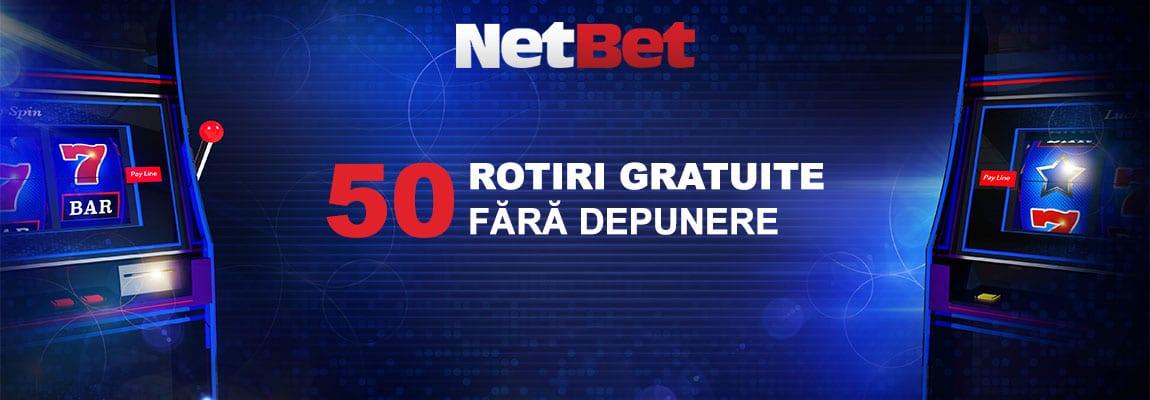 50 rotiri gratuite Netbet