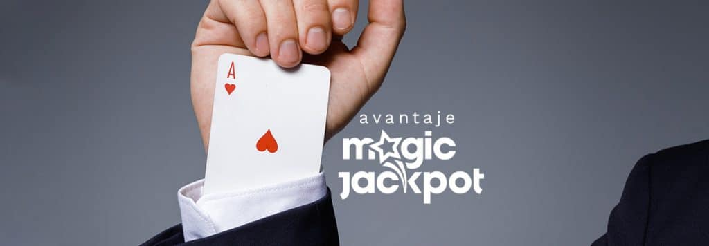 avantaje magic jackpot casino